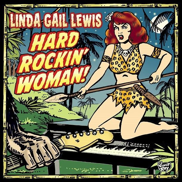 'Hard Rockin' Woman' by Linda Gail Lewis