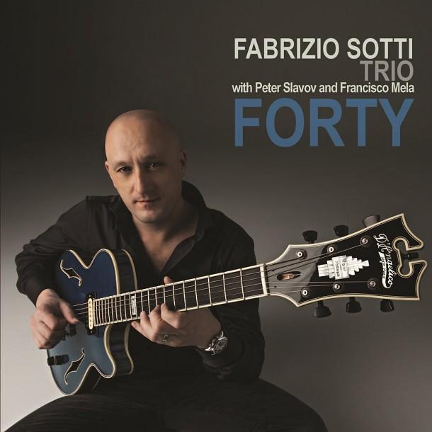 Forty by the Fabrizio Sotti Trio