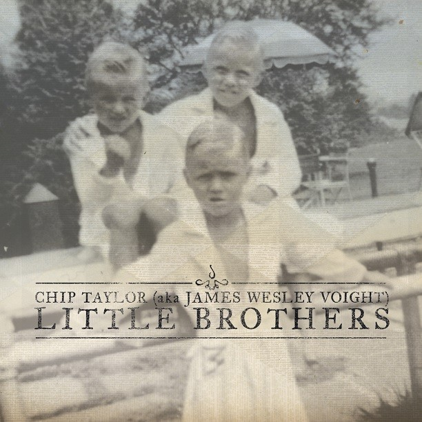 'Little Brothers' by Chip Taylor