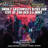 Smoky Greenwell's Blues Jam 'Live At The Old U.S. Mint'