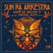 Sun Ra Arkestra's 'Live at the Babylon'