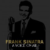 Frank Sinatra 'A Voice On Air'