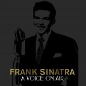 Frank Sinatra 'A Voice On Air'