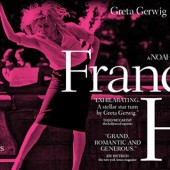 Why You Should See Greta Gerwig as Noah Baumbach's 'Frances Ha'...on Netflix, in 2014
