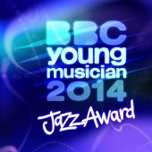 Now With 100% More Jazz: BBC Young Musician 2014 Names Category Finalists