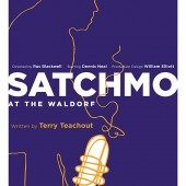 Off Broadway Listing: Terry Teachout's One-Man Show 'Satchmo at the Waldorf' Opening at Westside Theater