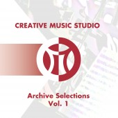Karl Berger and the Creative Music Foundation Release New Compilation Featuring Music from the CMS Archive Project (1973-1984)