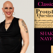 EXCLUSIVE: Shakina Nayfack Takes Classicalite's Proust Questionnaire