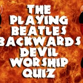 New Beatles Game 'The Playing Beatles Backwards Devil Worship Quiz' Summons Satan Himself