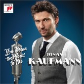 Jonas Kaufmann Announces Upcoming LP 'You Mean the World to Me' to be Released September 16 via Sony Classical